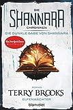 Die Shannara-Chroniken: Die dunkle Gabe von Shannara 1 - Elfenwächter: Roman - Terry Brooks