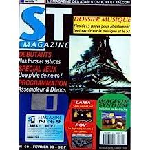 ATARI ST MAGAZINE [No 69] du 01/02/1993 - DOSSIER MUSIQUE - DEBUTANTS / NOS TRUCS ET ASTUCES - SPECIAL JEUX - PROGRAMMATION / ASSEMBLEUR ET DEMOS - IMAGES DE SYNTHESE - LAMA - POV