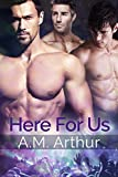 Here For Us (English Edition)