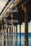 Les Enfants de Virginia Beach: (Édition revue et augmentée)