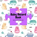 "Baby Record Book: Cat Cover Daily Childcare Journal, Health Record, Sleeping Schedule Log, Weaning Meal Recorder, Diaper Tracker | Record Log Book for | 8.5"" x 8.5"" Paperback: Volume 9 (Family)"