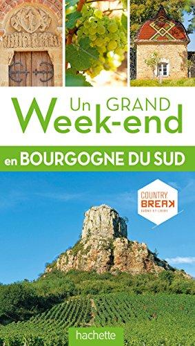 Guide Un Grand Week-end en Sud Bourgog