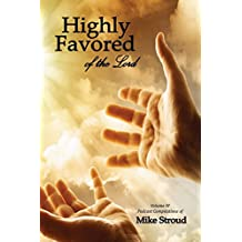 Highly Favored of the Lord IV: Volume 4