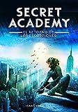 El retorno de los Escorpiones (Secret Academy 3) (Serie Infinita)