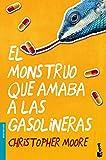 El monstruo que amaba a las gasolineras (Bestseller Internacional)