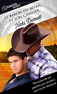 Le baron du bétail et son cavalier par Nicki Bennett