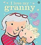 I Love My Granny: Board Book