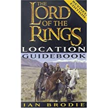 The Lord of the Rings Location Guidebook by Ian Brodie (2003-12-01)