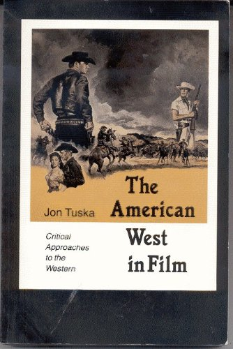 the-american-west-in-film-critical-approaches-to-the-western