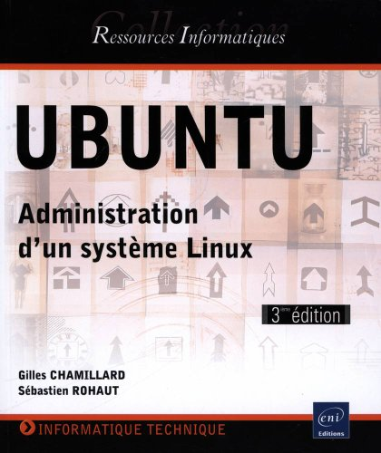 UBUNTU - Administration d'un système Linux (3ème édition)