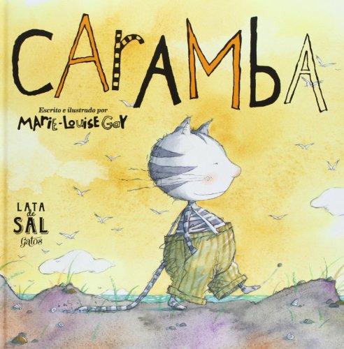 Caramba (Colección Gatos) por MARIE-LOUISE GAY
