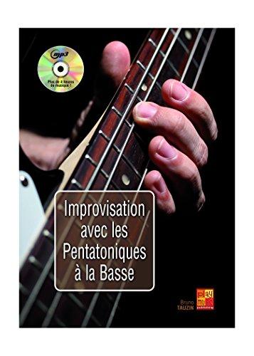 Improvisation avec les pentatoniques à la basse (1 Livre + 1 CD)