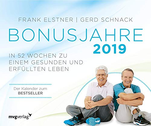 Bonusjahre: In 52 Wochen zu einem gesunden und erfüllten Leben: Wochenkalender 2019