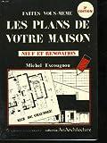 Telecharger Livres Faites vous meme les plans de votre maison neuf et renovation (PDF,EPUB,MOBI) gratuits en Francaise
