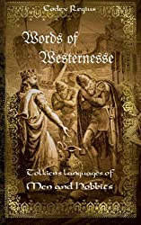 Words of Westernesse: Adûnaic and Westron: J.R.R. Tolkien's languages of Men and Hobbits