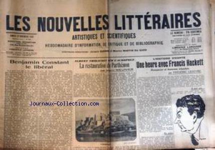 NOUVELLES LITTERAIRES (LES) [No 423] du 22/11/1930 - BENJAMIN CONSTANT LE LIBERAL - ALBERT THIBAUDET SUR L'ACROPOLE - RESTAURATION DU PARTHENON PAR M. MEUNIER - UNE HEURE AVEC FRANCIS HACKETT PAR F. LEFEVRE.