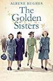 Golden Sisters: The sequel to the bestselling Martha's Girls (Martha's Girls Book 2) (English Edition)