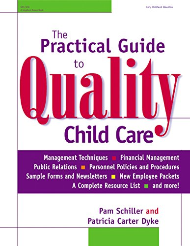 The Practical Guide to Quality Child Care (English Edition)