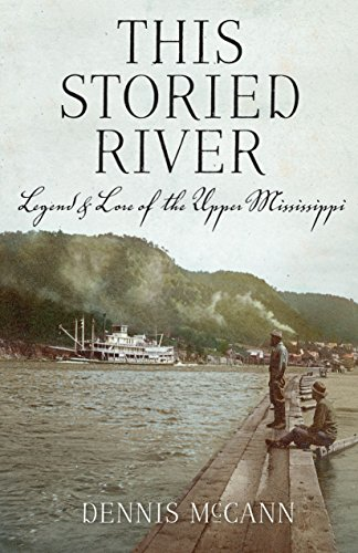 Legend & Lore of the Upper Mississippi (English Edition) ()