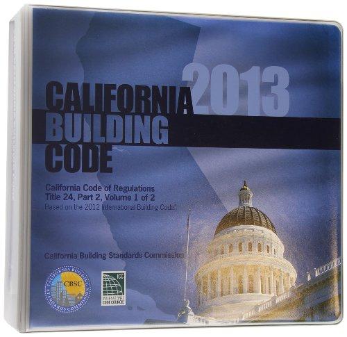 2013 California Building Code, Title 24 Part 2 (2 Volumes - Includes Parts 8 & 10) (2013 Gebäude-codes)