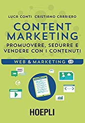 Content Marketing: Promuovere, sedurre e vendere con i contenuti