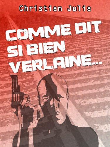 Comme dit si bien Verlaine...