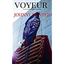 Voyeur: Johnny Hunter thrillers negros / Barcelona