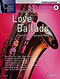 Love Ballads: 14 Wonderful Songs of Passion. Tenor-Saxophon. Ausgabe mit Online-Audiodatei. (Schott Saxophone Lounge)