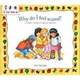 Being Brave: Why Do I Feel Scared? (A First Look At)