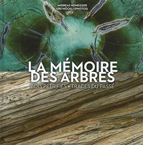 La Mémoire des arbres par Andreas Honegger