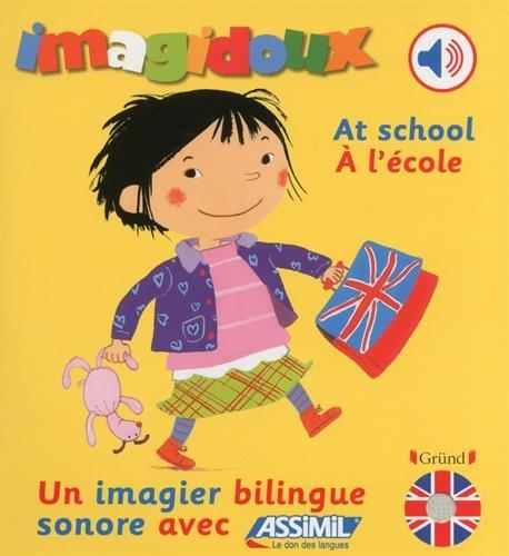 A l'école par Fani Marceau, Claire Le Grand