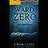 Ward Zero: the dead ward... A psychological suspense novel (English Edition)
