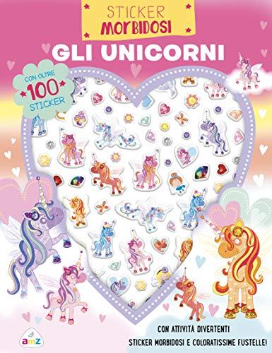 Gli unicorni. Sticker morbidosi. Con adesivi. Ediz. a colori