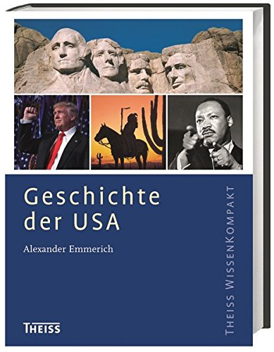 Geschichte der USA (Theiss WissenKompakt) (Usa La Historia De)