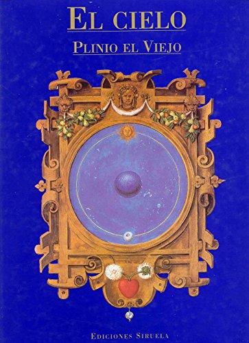 El cielo (La Biblioteca Azul / Serie mayor) por Plinio el Viejo