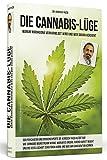Die Cannabis-Lüge: Warum Marihuana verharmlost wird und wer daran verdient