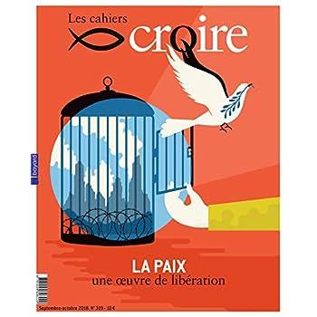 Cahiers Croire - septembre 2018 Nº 319