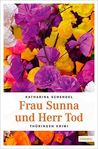 Frau Sunna und Herr Tod (Thüringen Krimi)