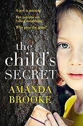 The Child's Secret by Amanda Brooke (2016-01-14)