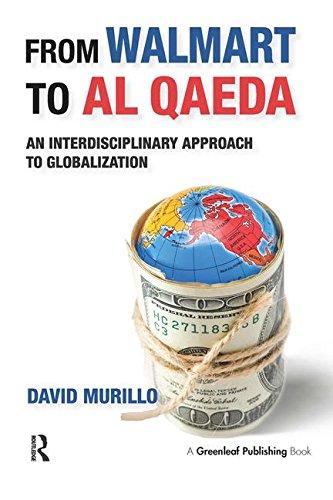 From Walmart to Al Qaeda: An Interdisciplinary Approach to Globalization