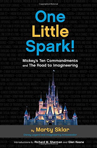 One Little Spark: Mickey's Ten Commandments and the Road to Imagineering