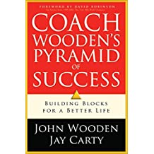 Coach Wooden's Pyramid of Success by David Robinson (Foreword), John Wooden (14-Aug-2009) Paperback