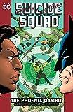 Suicide Squad (1987-1992) Vol. 6: The Phoenix Gambit