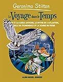 Le Voyage dans le temps - La Grèce antique, l'Atlantide, Stonehenge et les souris du futur