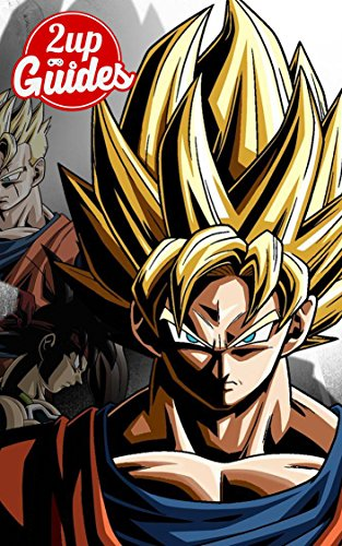 Dragon Ball Xenoverse 2 Strategy Guide & Game Walkthrough – Cheats, Tips, Tricks, AND MORE! (English Edition)