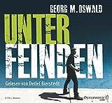 Unter Feinden: 5 CDs - Georg M. Oswald