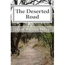 The Deserted Road: The Wandering Eyes - The Complete Series