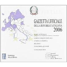 Gazzetta ufficiale della Repubblica Italiana (2006). Versione monoutenza. CD-ROM