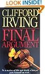 FINAL ARGUMENT - A Legal Thriller (Cl...