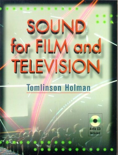 Sound for Film and Television, with accompanying audio CD by Tomlinson Holman (1997-04-07) par Tomlinson Holman